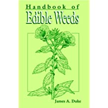 Handbook of Edible Weeds by James A. Duke (1992-02-21)