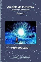 Au-delà de l'Univers - Tome 2 (Noir et Blanc)