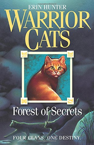 Forest of Secrets: FOUR CLANS. ONE DESTINY. (Warrior Cats, Book 3)