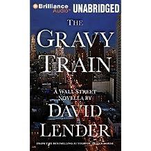 The Gravy Train (Wall Street) by David Lender (2012-01-17)