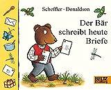 Image de Der Bär schreibt heute Briefe: Papp- und Klapp-Bilderbuch