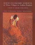 Socio–Economic Surveys of Three Villages in Andhra Pradesh (Project on Agrarian Relations in India)