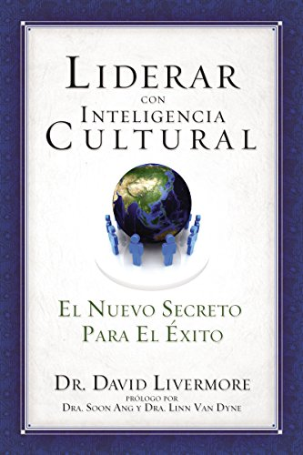 Liderar con inteligencia cultural: The New Secret to Success