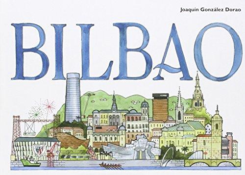 Bilbao (Ciudades Acuarela) por Joaquín González Dorao