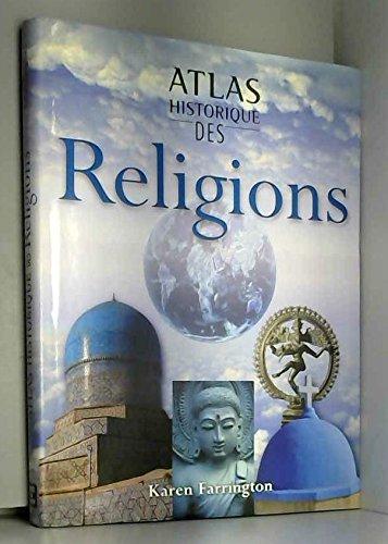 Atlas historique des religions par Karen Farrington
