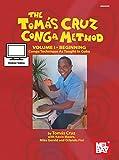 Tomas Cruz Conga Method Volume 1: Conga Technique as taught in Cuba (English Edition)