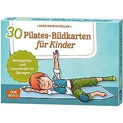 30 Pilates-Bildkarten für Kinder: Bewegungs- und Koordinationsübungen
