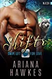 Shiftr: Swipe Left For Love (Nash): BBW Wolf Shifter Romance (Hope Valley BBW Dating App Romance Book 10) (English Edition)