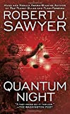 Front cover for the book Quantum Night by Robert J. Sawyer