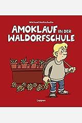 Amoklauf in der Waldorfschule (Tot aber lustig) Gebundene Ausgabe