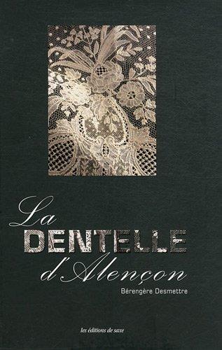 La dentelle d'Alençon par Bérengère Desmettre