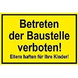 Hinweisschild aus Folie - Betreten der Baustelle Verboten! Eltern haften für Ihre Kinder - 30 x 45 cm