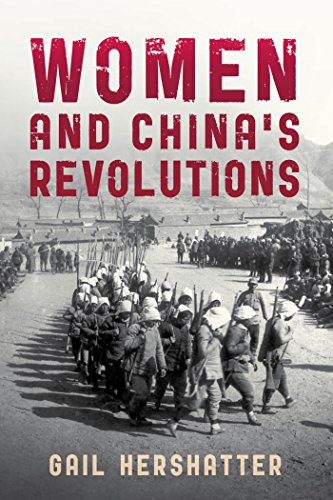 Women and China's Revolutions (Critical Issues in World and International History) (English Edition)