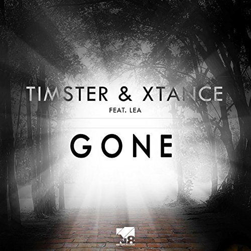 Timster & Xtance feat. LEA-Gone