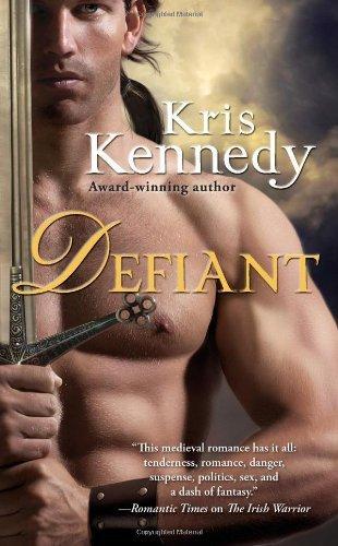 Defiant by Kris Kennedy (2011-04-26)