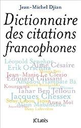 Dictionnaire des citations francophones (Essais et documents)
