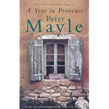 A Year in Provence by Peter Mayle (1999-06-03)