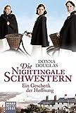 Die besten Schwester-Geschenke - Die Nightingale Schwestern: Ein Geschenk der Hoffnung. Roman Bewertungen