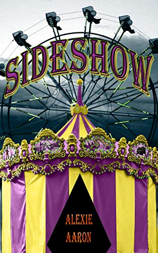 Sideshow (Haunted Series Book 26) (English Edition) (Alexie Aaron Haunted Serie)