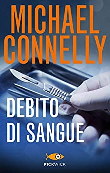 Debito di sangue (Bestseller Vol. 69) di [Connelly, Michael]