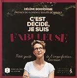 Telecharger Livres C est decide je suis fabuleuse Petit guide de l imperfection heureuse (PDF,EPUB,MOBI) gratuits en Francaise