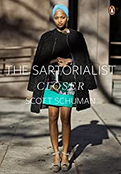 The Sartorialist: Closer (The Sartorialist Volume 2).