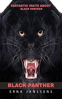 Erna Janssens - Fantastic Facts About Black Panther
