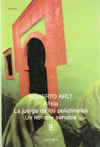 Africa/Juego De Los Polichinelas/Un Hombre Sensible -672- (Biblioteca Clasica Y Contemporanea)