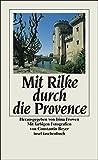 Mit Rilke durch die Provence (insel taschenbuch) - Rainer Maria Rilke