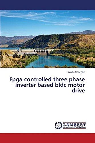 Fpga controlled three phase inverter based bldc motor drive Etc-inverter