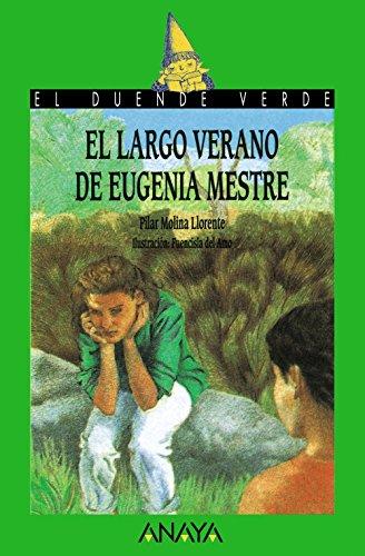 El largo verano de Eugenia Mestre (Literatura Infantil (6-11 Años) - El Duende Verde) por Pilar Molina Llorente