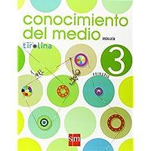 Conocimiento del medio. 3 Primaria. Proyecto Tirolina. Andalucía - 9788498560107