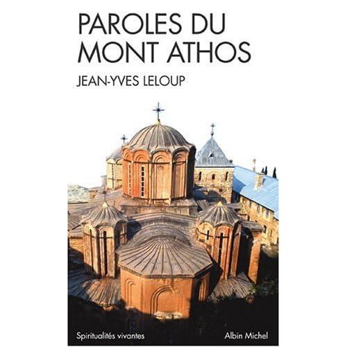 Paroles du Mont Athos