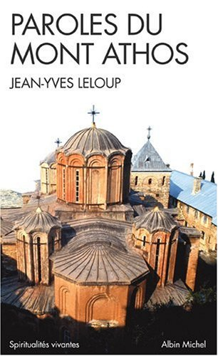 Paroles du Mont Athos par Jean-Yves Leloup