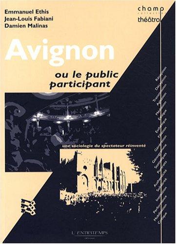 Avignon Le Public Participant [Pdf/ePub] eBook