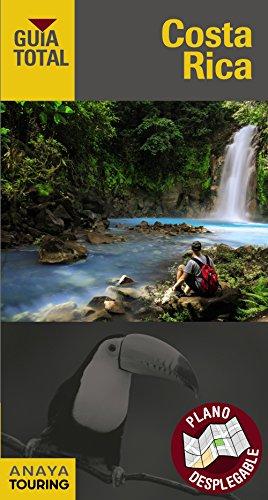 Costa Rica (Guía Total - Internacional) por Anaya Touring