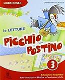 Picchio postino. Per la 3ª classe elementare. Con espansione online