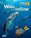 Frag doch mal ... die Maus: Wale und Delfine: Die