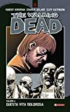The Walking Dead vol. 6 - Questa vita dolorosa (Italian Edition)