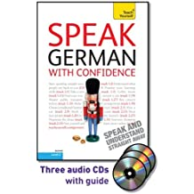 Speak German With Confidence: A Teach Yourself Guide