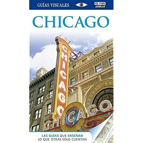 Chicago (Guías Visuales) (GUIAS VISUALES)