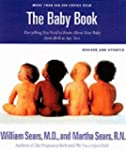 The Baby Book: Everything You Need to...
