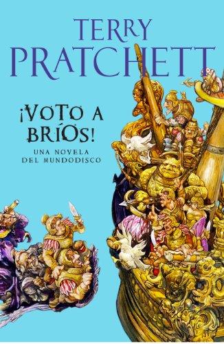 ¡Voto a Bríos! (Mundodisco 21) por Terry Pratchett