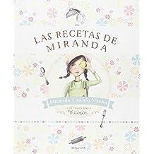 Las recetas de Miranda (LIBRO REGALO MIRANDA)