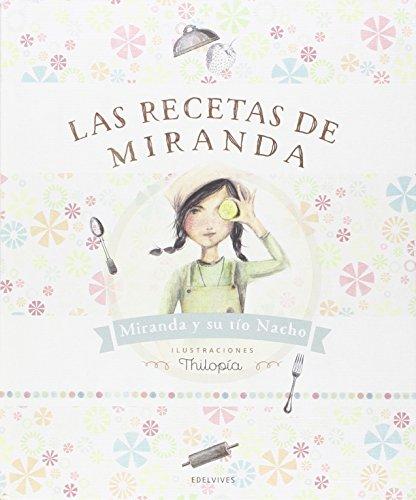 Las recetas de Miranda por Ignacio Rubio Aznar