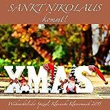 Sankt Nikolaus kommt! Weihnachtslieder Spezial, Klassische Klaviermusik 2015