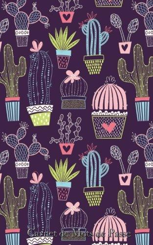 Carnet de Mots de Passe: A5 - 98 Pages - 145 - Cactus - Motifs - Infini par Mes Mots de Passe Horko