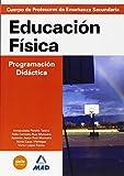 Cuerpo de profesores de enseñanza secundaria. Educación física. Programación didáctica (Profesores Eso - Fp 2012)