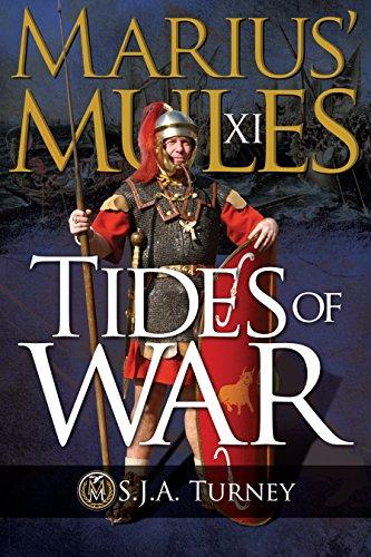 Marius' Mules XI: Tides of War (English Edition) par S.J.A. Turney