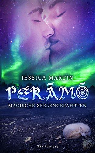 Perāmō: Magische Seelengefährten